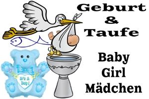Dekoration, Deko-Artikel zu Geburt und Taufe, Baby Girl, Mädchen