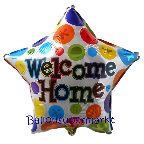 welcome home willkommen zuhause sternluftballon aus folie mit helium ballongas. Black Bedroom Furniture Sets. Home Design Ideas