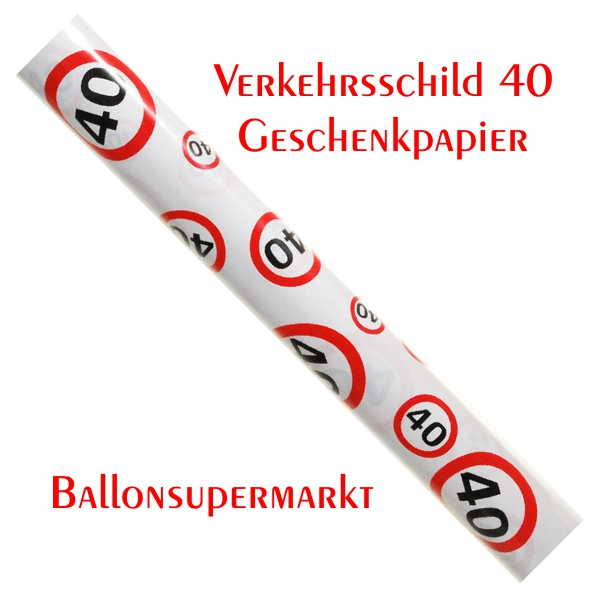 ballonsupermarkt geburtstag 40 geschenkpapier geburtstag 40 dekoration. Black Bedroom Furniture Sets. Home Design Ideas