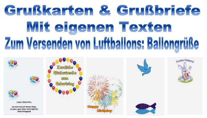 Grußkarten und Grußbriefe mit eigenem Text. Zum Versenden von Luftballons: Ballongrüße