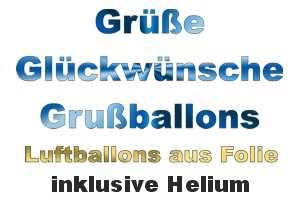 Zur Kategorie: Grüße und Glückwünsche, Ballongrüße und Botschaften. Luftballons mit Ballongas Helium