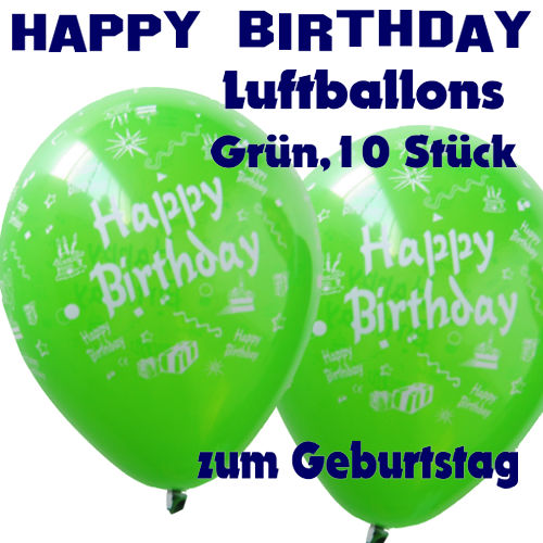 happy birthday motiv luftballons gr n 26 27 cm 10 st ck luftballons aus latex zum. Black Bedroom Furniture Sets. Home Design Ideas