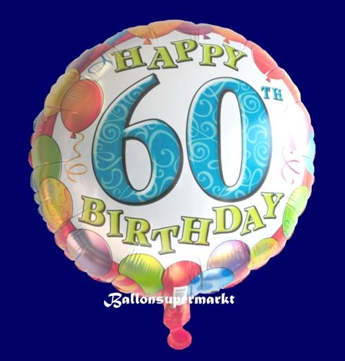 Happy Birthday 60 Balloons Luftballon Ohne Helium Zum 60. Geburtstag
