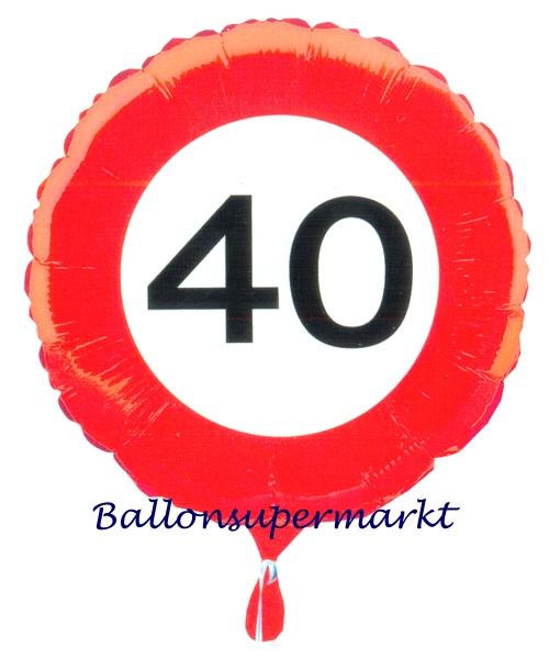 luftballon aus folie zum 40 geburtstag verkehrsschild. Black Bedroom Furniture Sets. Home Design Ideas