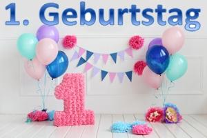 Glückwünsche und Dekoration zum 1. Geburtstag