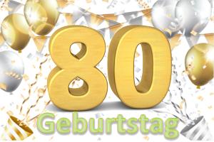 Geburtstag 80.