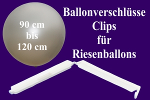 Ballonverschlüsse, Clips für Riesenballons von 90 cm bis 120 cm