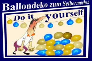 Ballondeko-Luftballons, Do it youself, Deko zum Selbermachen