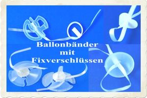 Ballonbänder mit Patentverschlüssen
