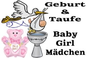 Geburt und Taufe, Baby Girl, Mädchen