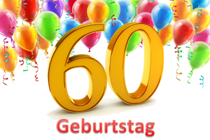Geburtstag 60.