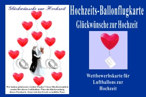Luftballons mit Ballonflugkarten zur Hochzeit steigen lassen, Hochzeits-Ballonflugkarte, Glueckwuensche zur Hochzeit