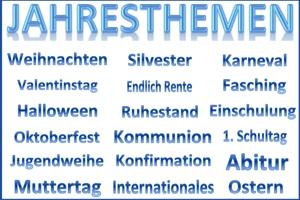 Silvester, Weihnachten, Halloween, Valentin, Karneval, Ostern, Muttertag