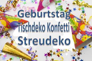 Konfetti Tischdekoration Tischkonfetti Geburtstag