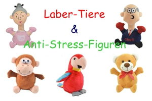 Laber-Tiere & Anti-Stress-Figuren