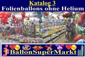 Luftballons Sonderformen, Folienluftballons ohne Helium, Katalog 3