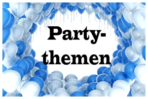 Partythemen - Partydekoration