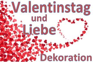 Dekoration zu Liebe und Valentinstag