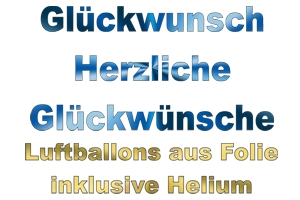Grüße, Glückwünsche, Grußballons. Luftballons aus Folie ohne Helium
