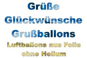 Grüße, Glückwünsche mit Luftballons aus Folie