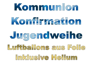 Kommunion, Konfirmation, Jugendweihe Luftballons