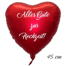 Alles Gute zur Hochzeit! Luftballon. 45 cm inklusive Helium