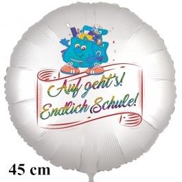 Auf geht's! Endlich Schule! Runder Luftballon, satinweiß, 45 cm