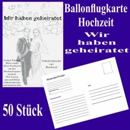 Ballonflugkarten Hochzeit, Wir haben geheiratet, Postkarten zum Abhängen an Luftballons, 50 Stück