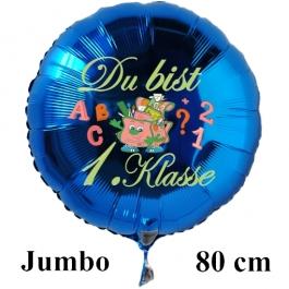 Du bist 1. Klasse. 80 cm großer, blauer Luftballon mit Ballongas Helium gefüllt zur Einschulung, zum Schulanfang