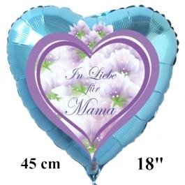 In Liebe für Mama. Luftballon in Herzform aus Folie, hellblau, mit Helium zum Muttertag
