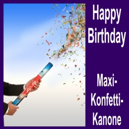 Konfettikanone Happy Birthday Maxi