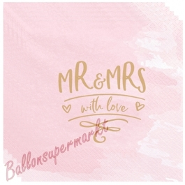Servietten zur Hochzeit, Mr & Mrs with love