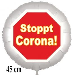 Stoppt Corona! Luftballon, Stoppschild, aus Folie, 45 cm, mit Ballongas