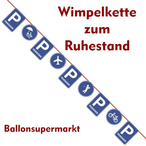 Ballonsupermarkt wimpelkette zum ruhestand for Dekoration ruhestand