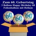 """Geburtstag """"Balloons 60"""", 3 Ballons aus Folie mit Helium zum 60. Geburtstag"""