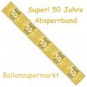 Absperrband, Super! 50 Jahre, Dekoration Goldene Hochzeit und 50. Jubiläum