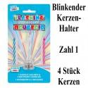 Blink-Leuchtender Geburtstagskerzenhalter mit 4 Geburtstagskerzen, Zahl 1