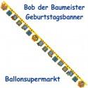 Bob der Baumeister Geburtstagsgirlande Happy Birthday  zum Kindergeburtstag