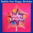 Happy Birthday Bubble Stern Luftballon (ohne Helium)