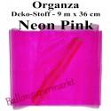 Organza Deko-Stoff, Neon Pink, 9 Meter x 36 cm