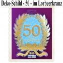Deko-Schild Zahl 50 im Lorbeerkranz, Happy Anniversary, Gold