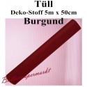 Tüll Deko-Stoff, Burgund, 5 Meter x 50 cm