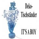 Tischständer, Centerpiece, It's a Boy, zu Geburt und Taufe eines Jungen