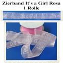 Deko-Zierband It's a Girl, 1 Rolle, Mädchen