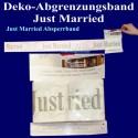 Absperrband, Dekoband, Frisch verheiratet, Dekoration Hochzeit