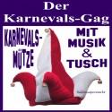 Karnevalskappe mit Tusch und Musik