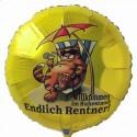 Endlich Rentner! Willkommen im Ruhestand, Luftballon aus Folie mit Helium-Ballongas, Ballongrüße