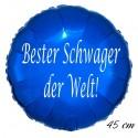 Bester Schwager der Welt! Rundluftballon aus Folie, Blau, 45 cm, ohne Helium-Ballongas