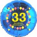 Luftballon aus Folie, 33. Geburtstag, Herzlichen Glückwunsch Ballons, blau, ohne Helium