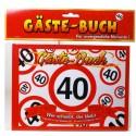 Geburtstags-Gästebuch Verkehrsschild 40 zum 40. Geburtstag